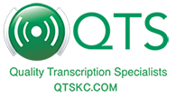 QTS Quality Transcription Specialists
